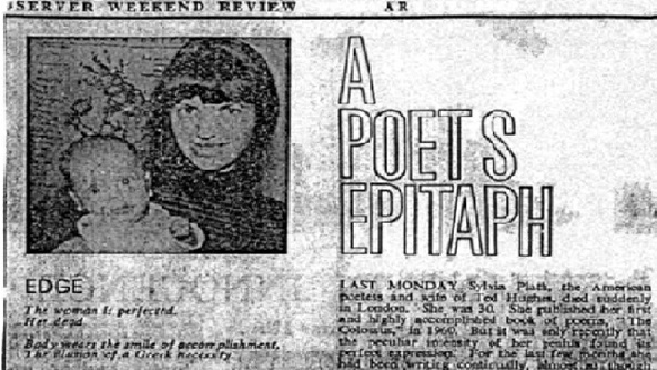 (Plath's obituary in the Observer Weekend Review, by Al Alvarez, 1963)